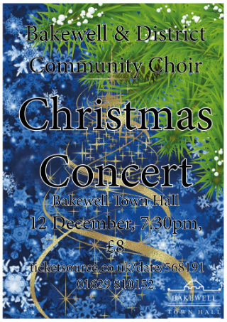 Bakewell & District Community Choir Christmas Concert