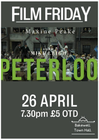 Film Friday: Peterloo, 26 April