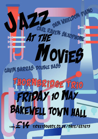 Jazz at the Movies: Thornbridge Trio